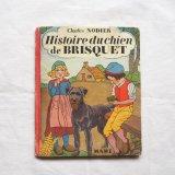 犬の絵本1949年Histoires du chien de Brisquet
