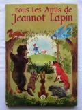 tous les amis de Jeannot  Lapin
