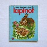 La premiere aventure de lapinot