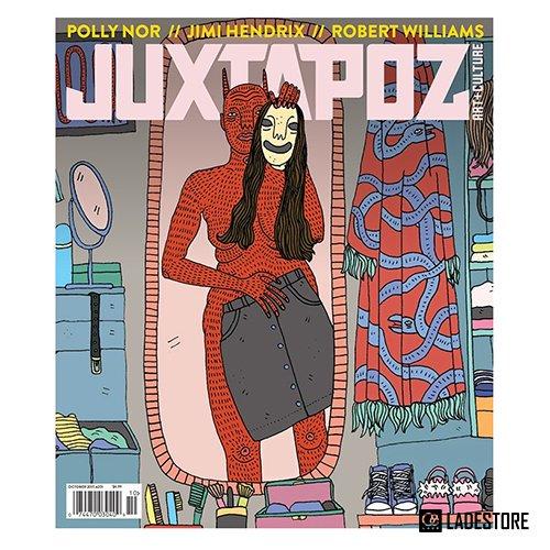 ■ Juxtapoz Magazine ■ OCTORBER 2017...