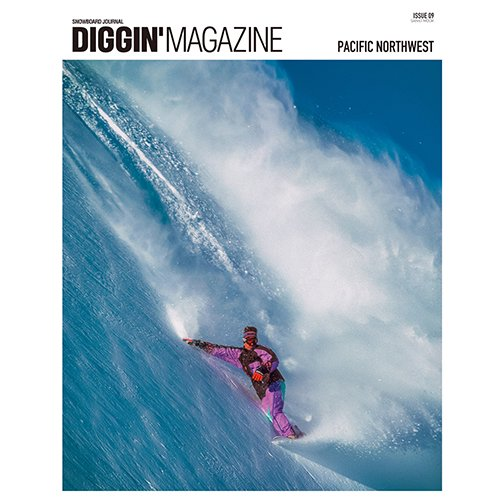 ■DIGGIN'MAGAZINE■ PACIFIC NORTHWEST ISSUE / ISSUE 09