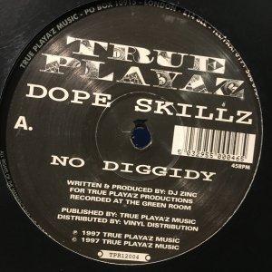 Dope Skillz / No Diggidy [TPR12004][1997]