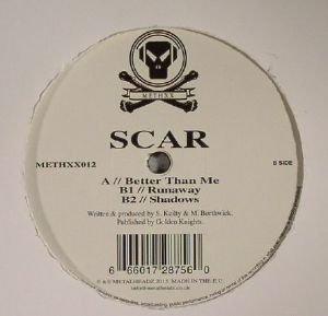 SCAR / Better Than Me