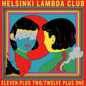 ▷new!【CD】Helsinki Lambda Club『Eleven plus two / Twelve plus one』(初回盤10インチジャケ仕様)