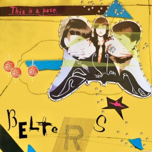 【CD】BELTERS★『This is a pose』(2005年発売)