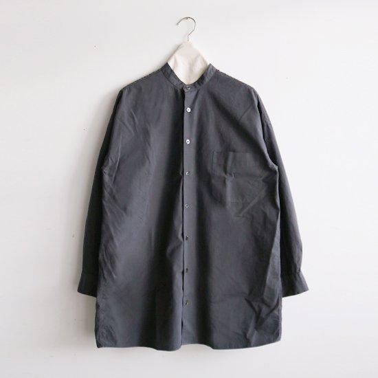 Charpentier de Vaisseau | スタンドカラーシャツ〈 Seena 〉Dark Grey | C003202TS415