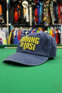 <img class='new_mark_img1' src='https://img.shop-pro.jp/img/new/icons20.gif' style='border:none;display:inline;margin:0px;padding:0px;width:auto;' />NOTHING TO LOSE DENIM CAP(ナッシング・トゥ・ルーズ デニム キャップ)