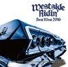 【世界で1番長く続くウエストミックス最新作!!】Westside Ridin' Vol. 42 - Best West 2016-