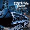 【2017最新ベストウエストミックス!!】Westside Ridin' Vol. 44 -Best West 2017-