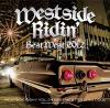 Westside Ridin' Vol.34 -Best West 2012-