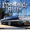 Westside Ridin' Vol.39 2015年前期のウエストコーストはコレでチェック!!