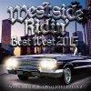 Westside Ridin' Vol.40 -Best West 2015- 最高にクールなヒップホップを探してる人へ!