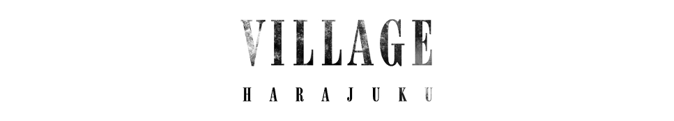 原宿 VILLAGE | VILLAGE online shop