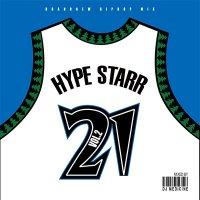 HYPE STARR Vol.2 Mixed By DJ MEDICINE