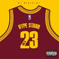 HYPE STARR Vol.3 Mixed By DJ MEDICINE
