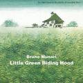 Bruno Munari: Little Green Riding Hood
