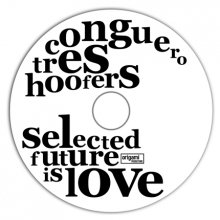 Conguero Tres Hoofers「Selected Future is Love」CD