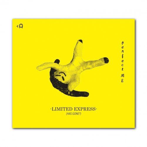 Limited Express (has gone?) _[perfect ME]CD