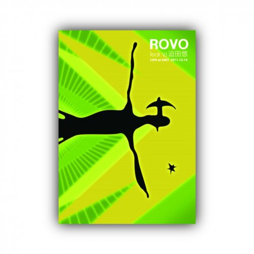 ROVO_[ROVO feat. VJ迫田悠 LIVE at UNIT 2011.12.14]DVD