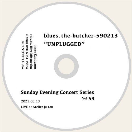 """blues.the-butcher-590213_[""""UNPLUGGED"""" Live at Atelier ju-tou ]DVD"""