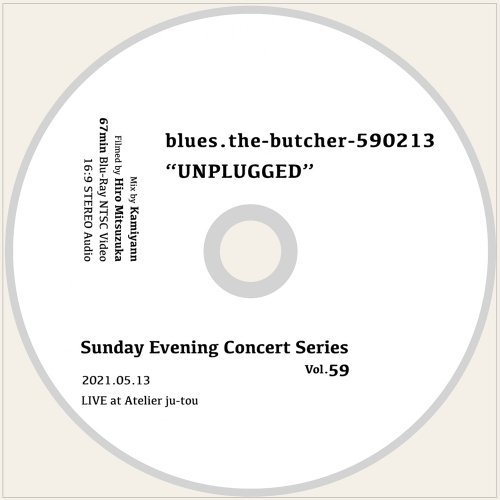 """blues.the-butcher-590213_[""""UNPLUGGED"""" Live at Atelier ju-tou ]Blu-ray"""