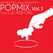 DJ KEN-ONE『POPMIX vol.1』CD