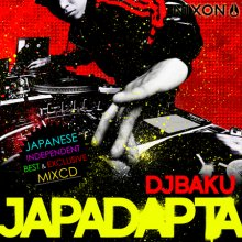 DJ BAKU『JAPADAPTA <ジャパダプタ>』CD