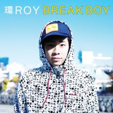 環ROY『BREAK BOY』CD