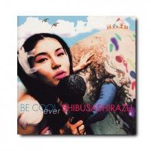 渋さ知らズオーケストラ【BE COOL】CD