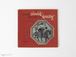 Gamle Islandske Motiver til Korssting / デンマーク クロスステッチ図案集