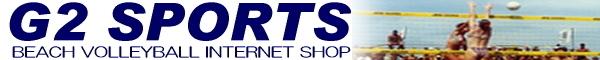 ビーチバレーショップ G2 SPORTS - ビーチバレーボール用品を専門に取り扱っているインターネット通販ショップです。