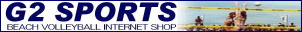 ビーチバレーボールショップ G2 SPORTS - ビーチバレーボール用品を専門に取り扱っているインターネット通販ショップです。