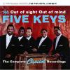 FIVE KEYS - OUT OF SIGHT OUT OF MIND (2CD)