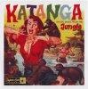 V/A - KATANGA : EXOTIC MUSIC FROM THE JUNGLE (10