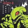 ALIEN 8 - NEVER MOMENT (EP)