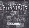 BURNOUTS - PORNO QUEEN (EP)