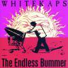 WHITEKAPS - THE ENDLESS BUMMER (CD)