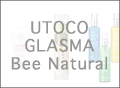 UTOCO/GLASMA/Bee Natural