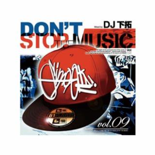 DJ 下拓/DON'T STOP THE MUSIC VOL.9