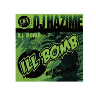 DJ HAZIME/ILL BOMB Vol.7