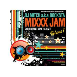 DJ MITCH a.k.a. ROCKSTA/MIXXX JAM Vol.1
