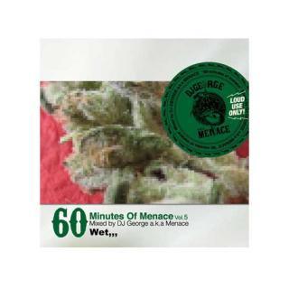 DJ GEORGE/60 minutes of Menace 05 -Wet,,,-