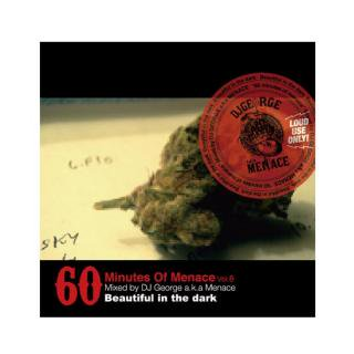 DJ GEORGE/60 minutes of Menace 06 -Beautiful in the dark-