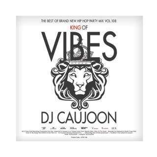 DJ CAUJOON/KING OF VIBES Vol.108