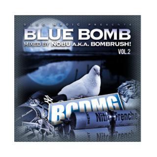 DJ NOBU a.k.a. BOMBRUSH!/BLUE BOMB vol.2