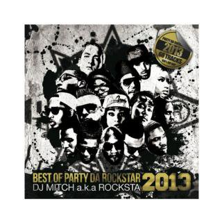 DJ Mitch a.k.a Rocksta/Best Of Party Da Rockstar 2013