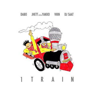 DABO, JHETT a.k.a YAKKO, VIKN PRESENTS/1TRAIN - MIXED BY DJ SAAT