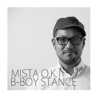 MISTA O.K.I/B-BOY STANCE