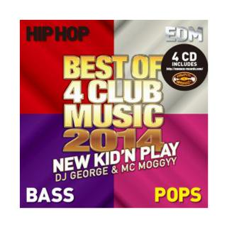 NEW KID'N PLAY【DJ GEORGE & MC MOGGYY】/BEST OF 4 CLUB MUSIC 2014