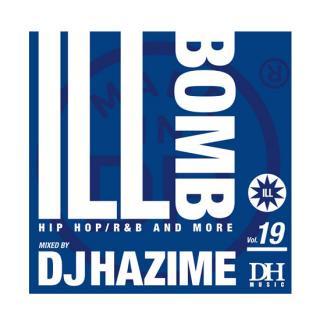DJ HAZIME/ILL BOMB VOL.19